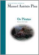 Os Piratas, de Manuel AntónioPina