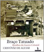 «Braço Tatuado», de Cristóvão deAguiar