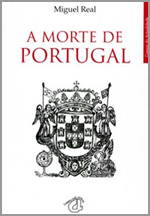 «A Morte de Portugal» de Miguel Real