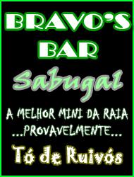 Bravo's Bar - Sabugal - Tó de Ruivós