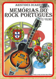 Memórias do Rock Português - 2.º Volume - João Aristides Duarte