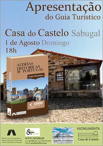 Apresentação Livro «Aldeias Históricas Portugal - Guia Turístico» - Olho de Turista - Casa do Castelo - Capeia Arraiana - Sabugal
