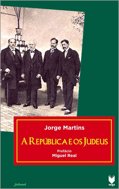 «A República e os Judeus» - Jorge Martins