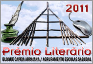 Prémio Literário Capeia Arraiana / Agrupamento Escolas Sabugal - 2011