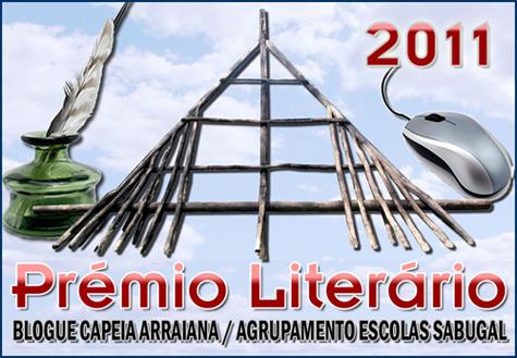 Prémio Literário Blogue Capeia Arraiana / Agrupamento Escolas Sabugal 2011